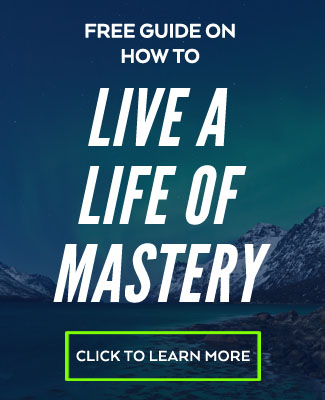 life of mastery